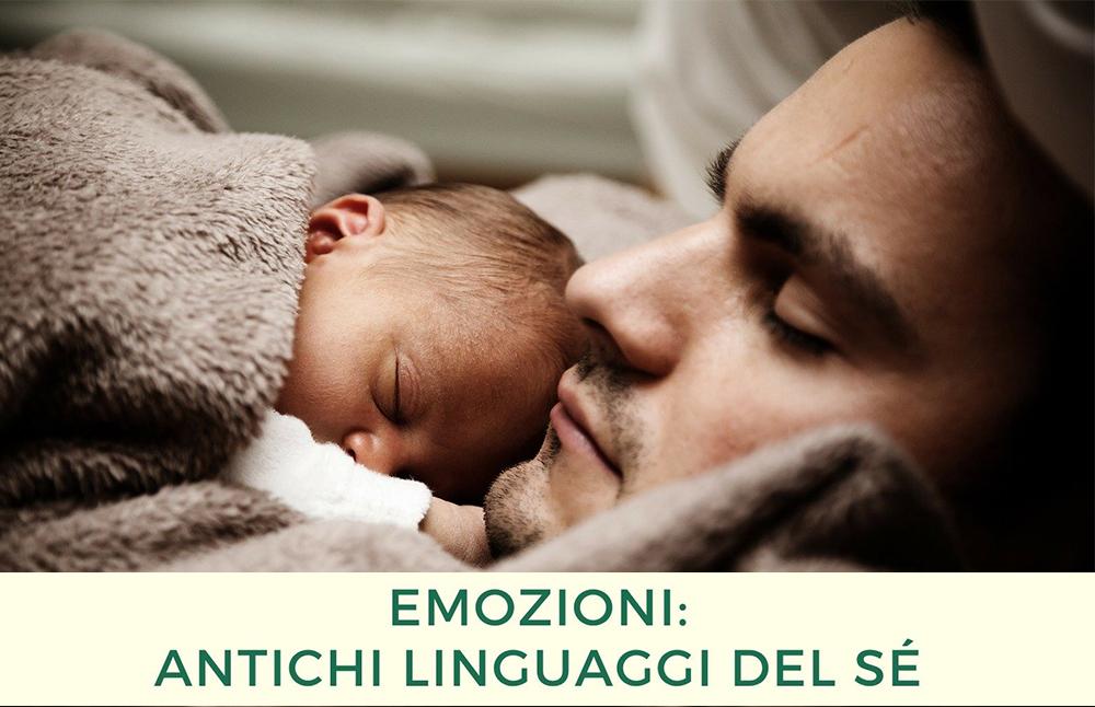 Emozioni - antichi linguaggi del sé